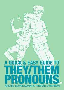 a-quick-easy-guide-to-they-them-pronouns-9781620104996_hr