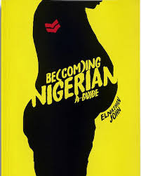 becoming nigerian